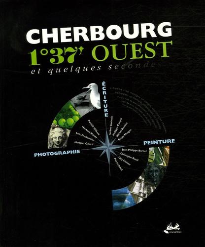 Céline Guénolé et Michel Besnier - Cherbourg - 1°37' Ouest et quelques secondes.
