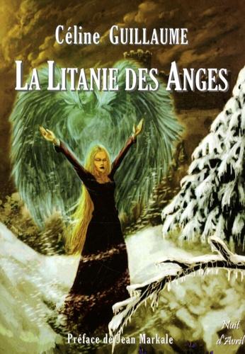 Céline Guillaume - La Litanie des Anges.
