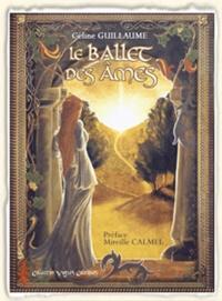 Céline Guillaume - Le Ballet des âmes.