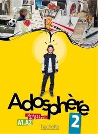 Céline Himber et Marie-Laure Poletti - Adosphère 2 - Méthode de français A1-A2. 1 CD audio