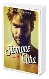 Céline Jeanne - Siempre Cuba - Tome 2.