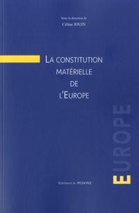 Céline Jouin - La construction matérielle de l'Europe.