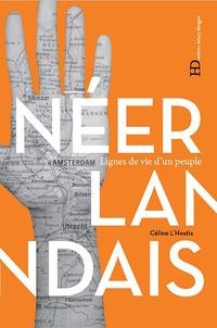 Céline L'Hostis - Les Néerlandais.