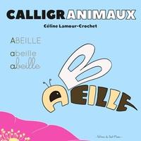 Céline Lamour-Crochet - Calligranimaux.