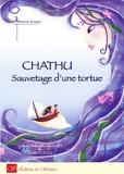 Céline Lamour-Crochet et Emilie Dedieu - Chathu, Sauvetage d'une tortue.
