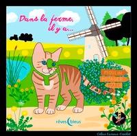 Céline Lamour-Crochet - Dans la ferme, il y a....