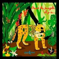 Céline Lamour-Crochet - Dans la jungle, il y a....