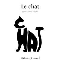 Céline Lamour-Crochet - Le chat.