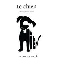 Céline Lamour-Crochet - Le chien.