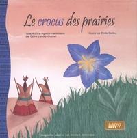 Céline Lamour-Crochet et Emilie Dedieu - Le crocus des prairies.