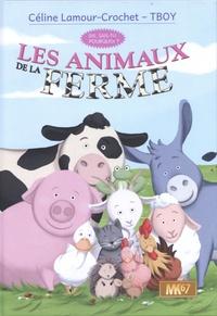 Céline Lamour-Crochet et  TBoy - Les animaux de la ferme.