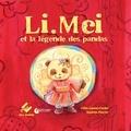 Céline Lamour-Crochet et Sandrine Fourrier - Li.Mei et la légende des pandas.