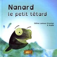 Céline Lamour-Crochet et  Audie - Nanard le petit têtard.