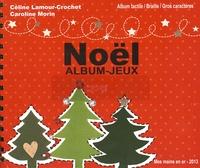 Céline Lamour-Crochet et Caroline Morin - Noël - Album-jeux.