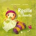 Céline Lamour-Crochet - Rosille la chenille.