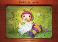 Céline Lamour-Crochet et Laure Phélipon - Rosille la chenille.