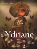 "Céline Lamour-Crochet et Olivier ""Driian"" Chaumont - Ydriane."