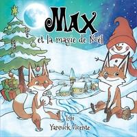 Céline Lamour - Max et la magie de Noël.