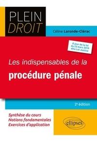 Téléchargements ebook gratuits en ligne Les indispensables de la procédure pénale 9782340035126 en francais  par Céline Laronde-Clérac