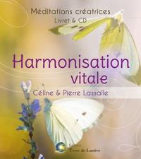 Céline Lassalle et Pierre Lassalle - Harmonisation vitale. 1 CD audio