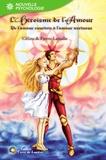 Céline Lassalle et Pierre Lassalle - L'héroïsme de l'amour - De l'amour courtois à l'amour vertueux.