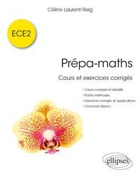 Télécharger des livres complets Prépa-maths  - Cours et exercices corrigés ECE2 FB2 PDF CHM