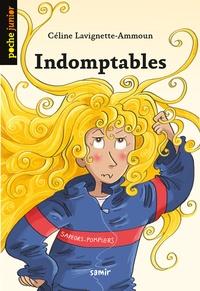 Céline Lavignette-Ammoun - Indomptables.