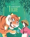 Céline Lavignette-Ammoun et Marie Caillou - Le grand méchant tigre.