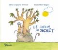 Céline Lavignette-Ammoun et Estelle Billon-Spagnol - Le jardin du secret.