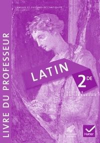 Céline Le Floch et Christine Tardiveau - Latin 2e - Livre du professeur.