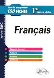 Céline Le Gall - Français 1res toutes séries - Tout le programme en 100 fiches.