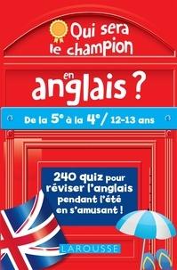 Céline Leclerc et Patrick Santini - Qui sera le champion en anglais ? - De la 5e à la 4e.