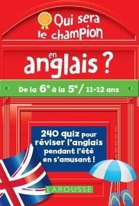 Céline Leclerc et Patrick Santini - Qui sera le champion en anglais ? - De la 6e à la 5e.