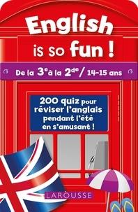 Céline Leclercq et Patrick Santini - English is so fun ! - De la 3e à la 2de / 14-15 ans.
