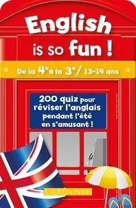 Céline Leclercq et Patrick Santini - English is so fun ! - De la 4e à la 3e / 13-14 ans.