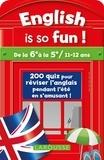 Céline Leclercq et Patrick Santini - English is so fun ! - De la 6e à la 5e / 11-12 ans.