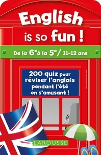 English is so fun !- De la 6e à la 5e / 11-12 ans - Céline Leclercq |
