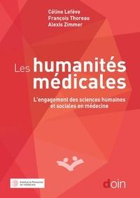 Céline Lefève et François Thoreau - Les humanités médicales - L'engagement des sciences humaines et sociales en médecine.