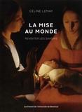 Céline Lemay - La mise au monde - Revisiter les savoirs.
