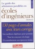Céline Manceau - Le guide des admissions parallèles en écoles d'ingénieurs.