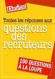 Céline Manceau - Toutes les réponses aux questions des recruteurs.