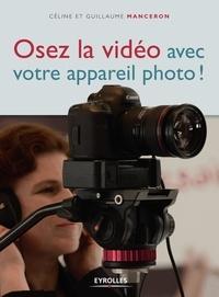 Osez la vidéo avec votre appareil photo ! - Céline Manceron pdf epub