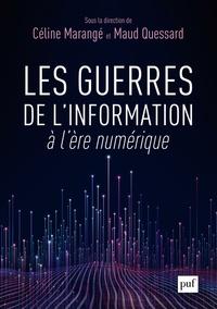 Céline Marangé et Maud Quessard - Les guerres de l'information à l'ère numérique.