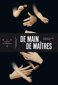 Céline Marcle - De main de maîtres - Eloge de la main en peinture.