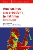 Céline Masson et Frédéric Vinot - Aux racines de la création, le rythme - Ecritures, Jazz.