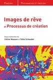 Céline Masson et Silke Schauder - Images de rêves et processus de création.