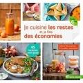 Céline Mennetrier - Je cuisine les restes et je fais des économies.