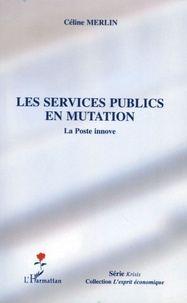Les services publics en mutation - La Poste innove.pdf