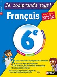 Céline Mimouni et Maria Pinto - Français 6e Je comprend tout !.
