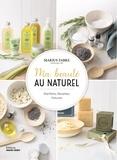 Céline Mollet - Ma beauté au naturel - Bienfaits, recettes, astuces.